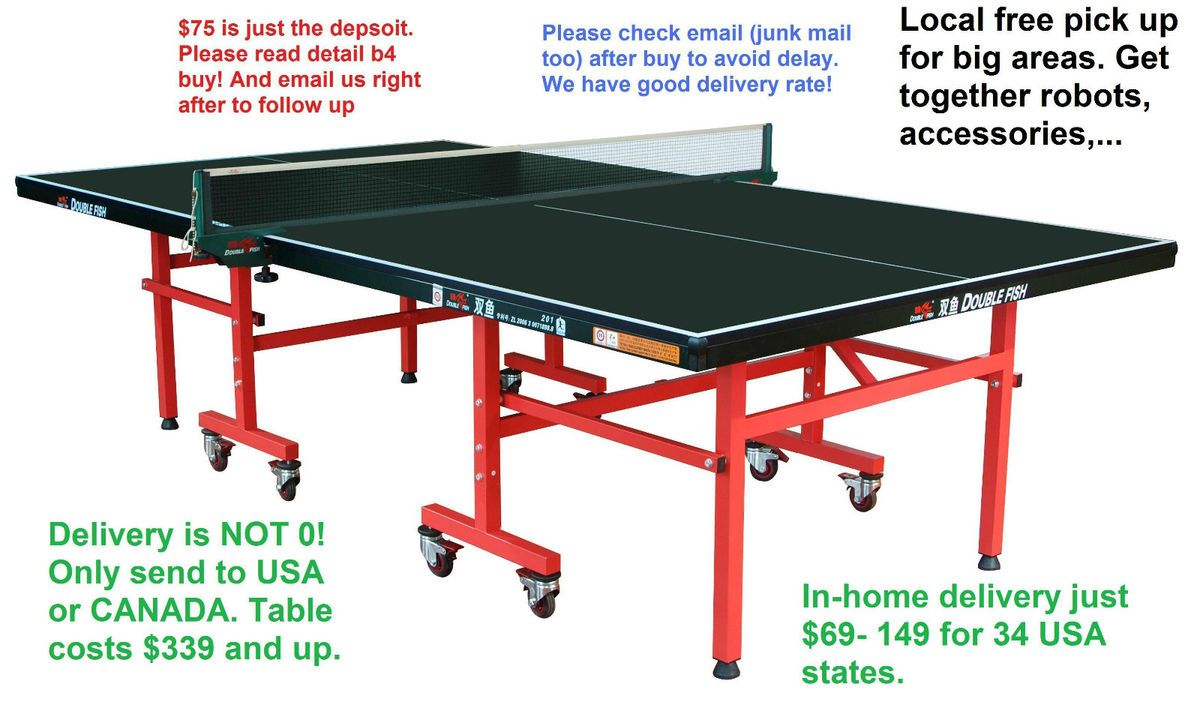 Deposit for professional grade ping pong table,LOCAL pick up. In stock