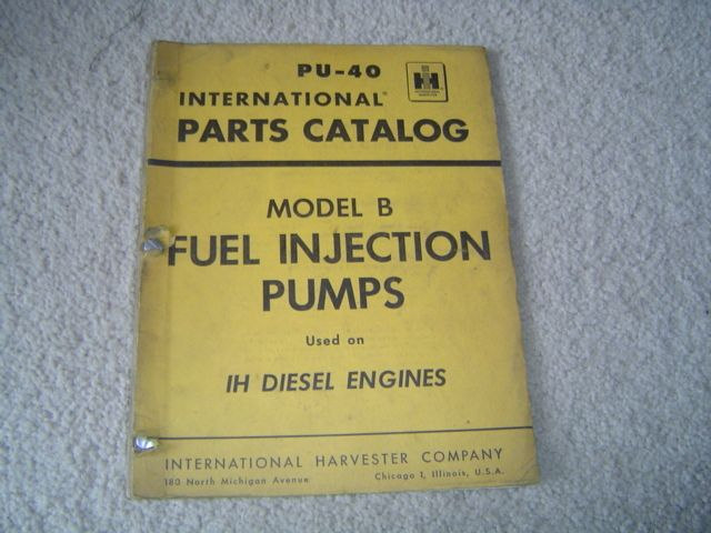 1956 IH Fuel Injection Pumps Parts Catalog Manual